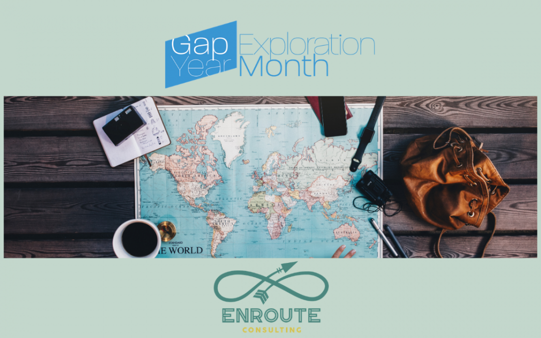 February 2021: Gap Year Exploration Month!