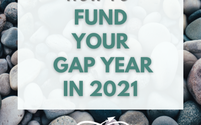 How to Fund Your Gap Year in 2021
