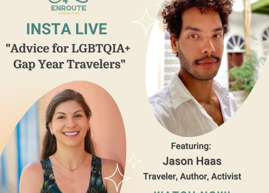 Advice for LGBTQIA+ Gap Year Travelers with Jason Haas